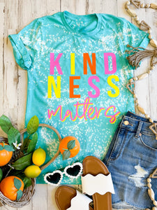 Kindness Matters Sea Green distressed Tee