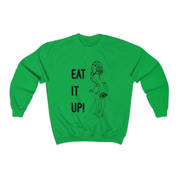 Eat It Up Fixed Sweatshirt