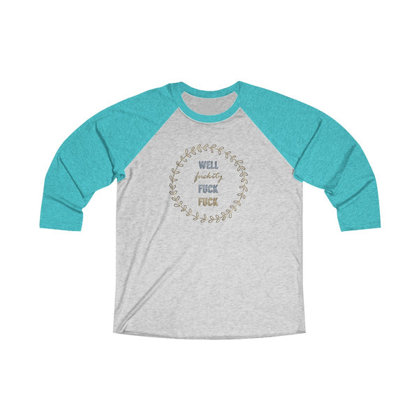 Well FFF4' Long Sleeve Raglan