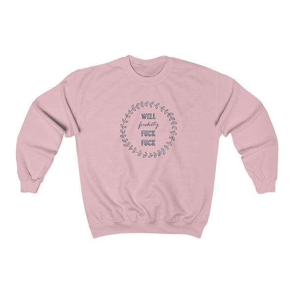 Well FFF2' Sweatshirt