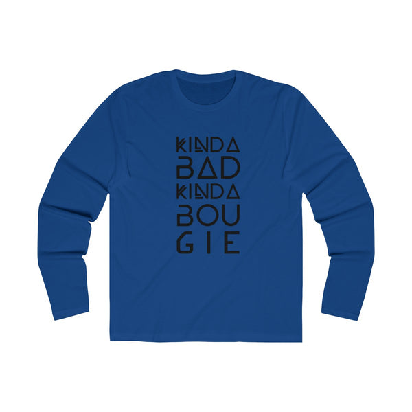 Kinda Bad Kinda Bougie Long Sleeve Tee