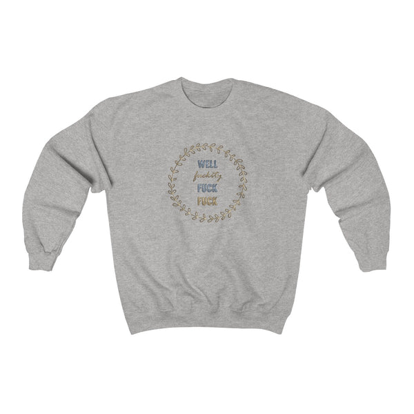 Well FFF4' Sweatshirt