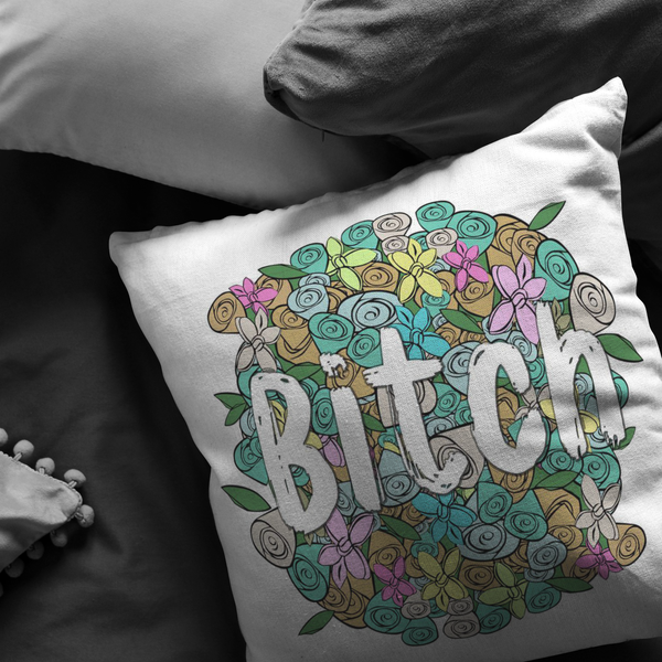 Bitch Pillow