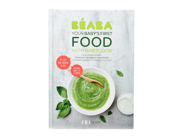 BEABA Cookbook: Baby's First Foods with Babycook®
