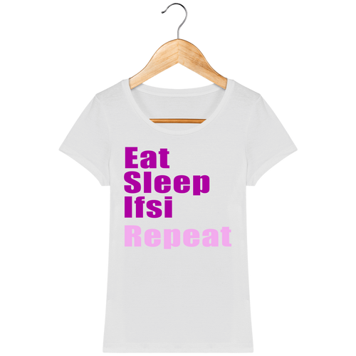 T-shirt - Eat, Sleep, IFSI, Repeat