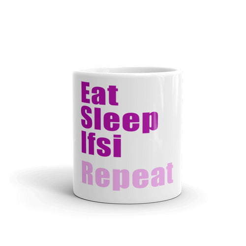 Mug - Mug - Eat, Sleep, IFSI, Repeat