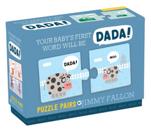 Load image into Gallery viewer, Jimmy Fallon: Your Baby's 1st Word - Dada Puzzle Pairs