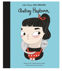 Audrey Hepburn: Little People, Big Dreams