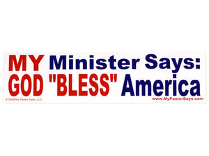 Overstock Sale - My Minister Says God Bless America
