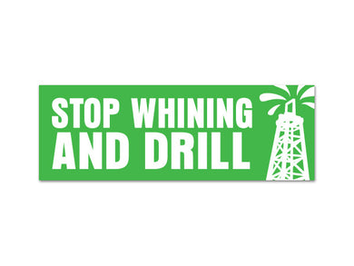 Stop Whining and DRILL sticker