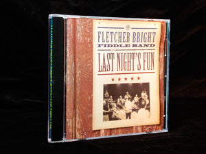 "Fletcher Bright Fiddle Band: ""Last Night's Fun"" CD"