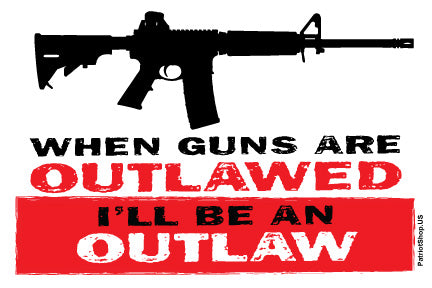 When Guns Are Outlawed - new design