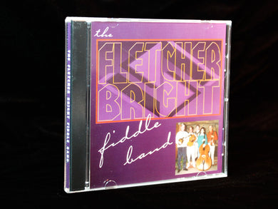 Fletcher Bright Fiddle Band CD