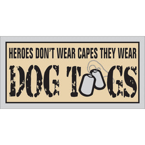 Heroes Wear Dogtags magnet