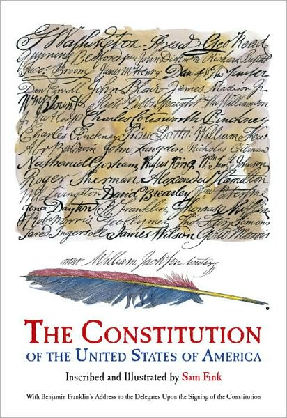 The Constitution of the United States - Sam Fink, illustrator