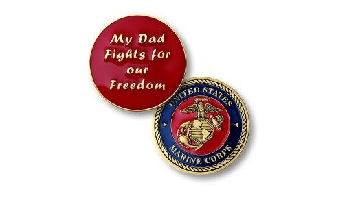 My Dad fights -- Marines coin