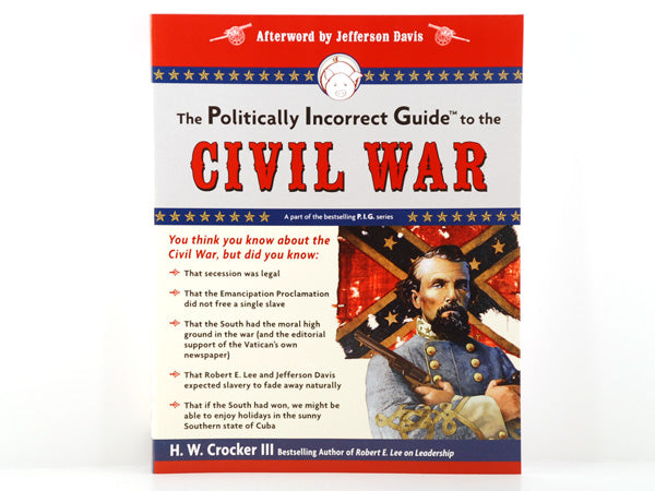 Politically Incorrect Guide, Civil War
