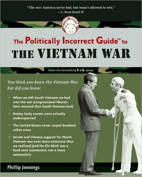 Politically Incorrect Guide: Vietnam War