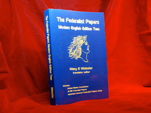 The Federalist Papers -- Modern English Edition Two
