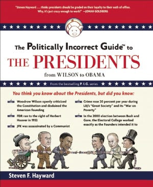 Politically Incorrect Guide to The Presidents