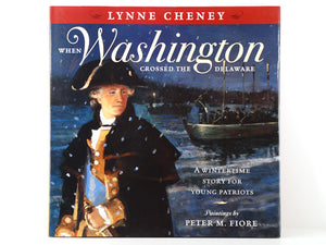 When Washington Crossed the Delaware - children's book