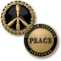 Peace Through Superior Firepower coin