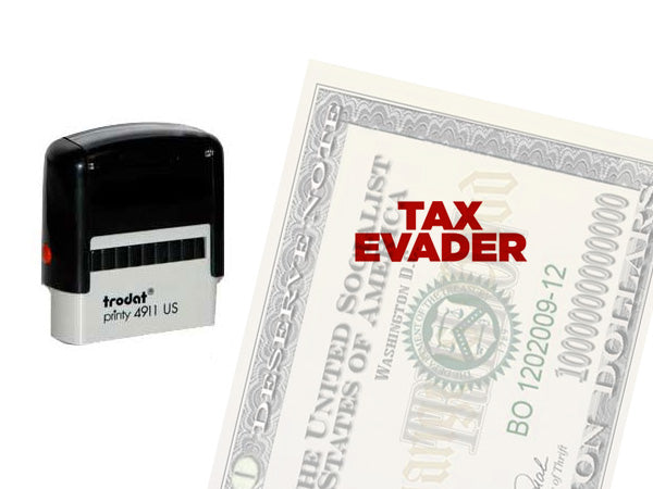 Tax Evader stamp