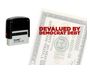 Devalued by Democrat Debt stamp