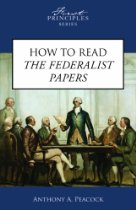 How To Read The Federalist Papers