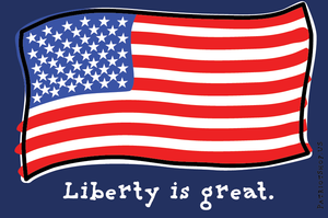 Liberty is Great sticker