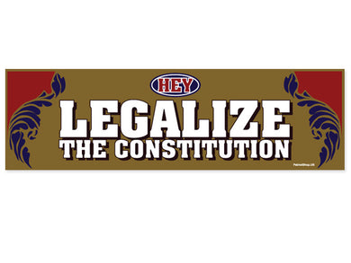 Legalize the Constitution sticker