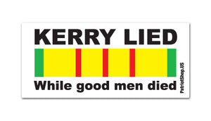 """Kerry Lied"" sticker"