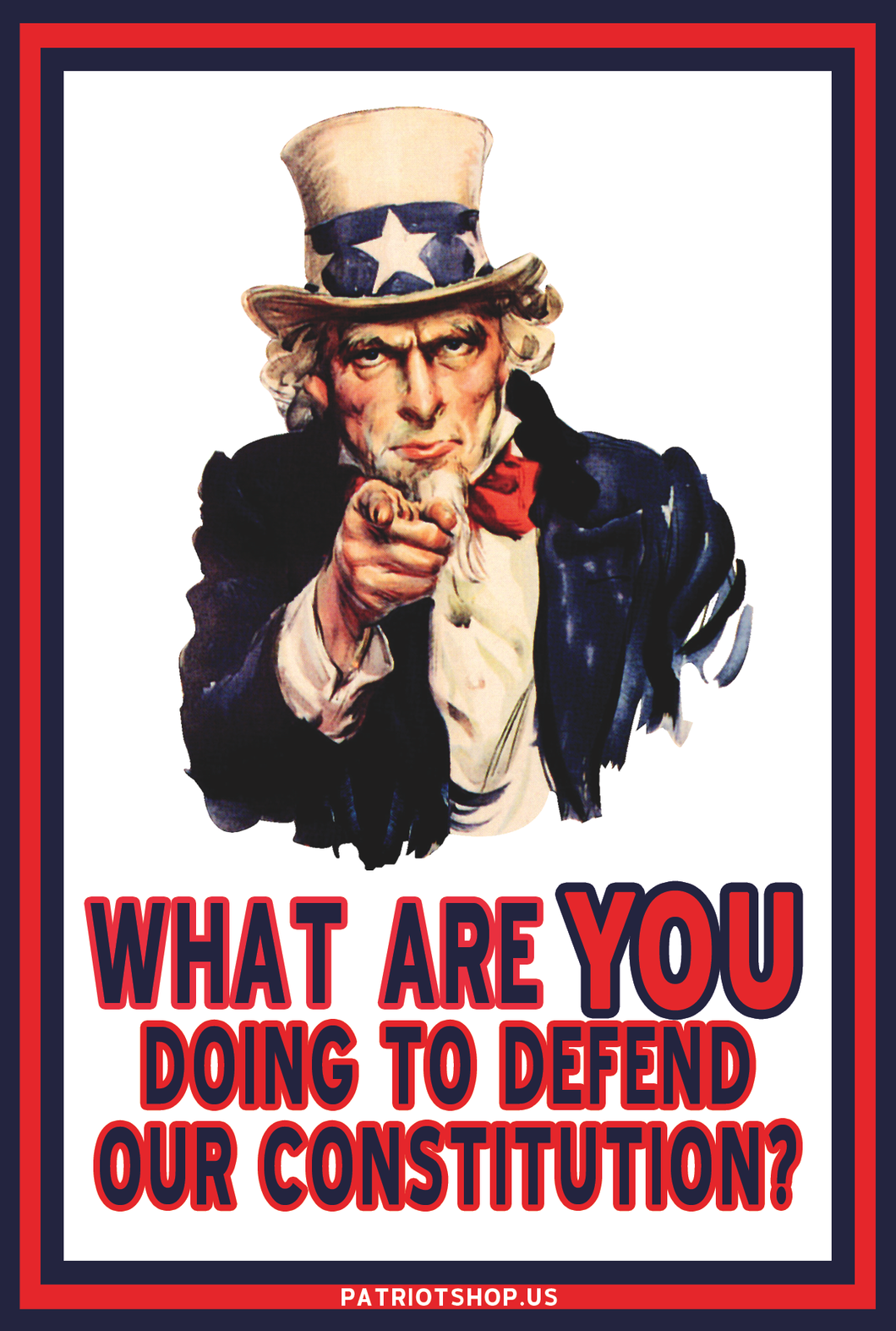 What Are YOU Doing to Defend Our Constitution? - poster