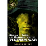 Stories of Faith and Courage from the Vietnam War
