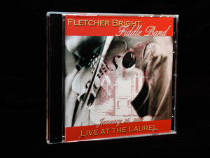 Fletcher Bright Fiddle Band: Live at the Laurel CD