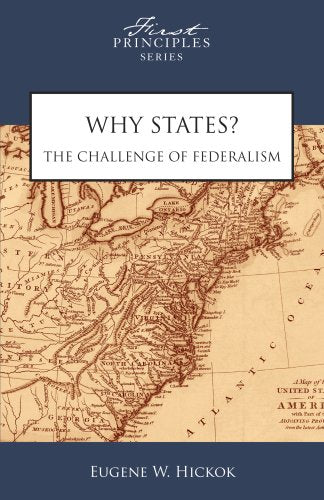 Why States? The Challenge of Federalism