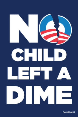 No Child Left a Dime sticker