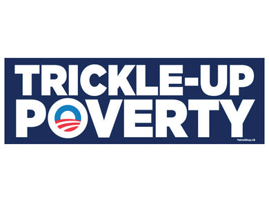 Trickle-Up Poverty sticker