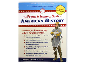 Politically Incorrect Guide, American History
