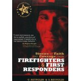 Stories of Faith and Courage from Firefighters and First Respond