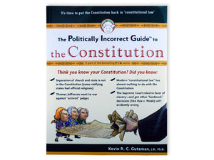 Politically Incorrect Guide, Constitution