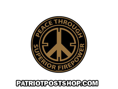 Peace Through Superior Firepower sticker - round