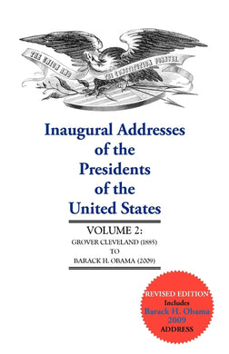 Inaugural Addresses of the Presidents of the United States, II