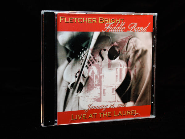 Overstock Sale -  Fletcher Bright Fiddle Band: Live at the Laurel CD