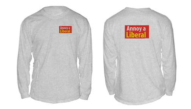 Annoy a Liberal long-sleeve shirt