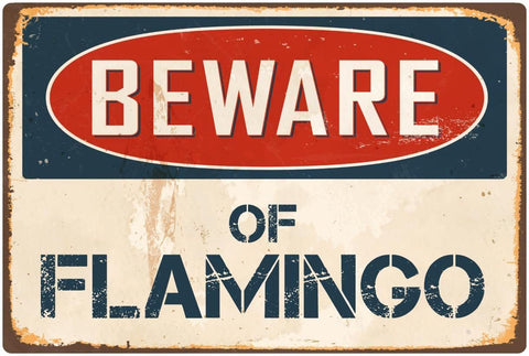 Beware of Flamingo Aluminum Retro Metal Sign