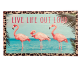 Live Life Out Loud Flamingo Wood Decor