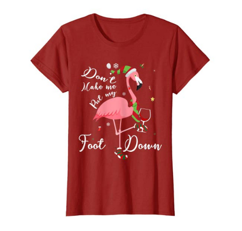 Womens Don't Make Me Put My Foot Down T-Shirt