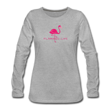 Flamingo Life Women's Long Sleeve T-Shirt - heather gray