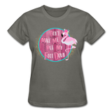 Don't Make Me Put My Foot Down Flamingo T-Shirt (Multiple Colors Available) - The Flamingo Shop